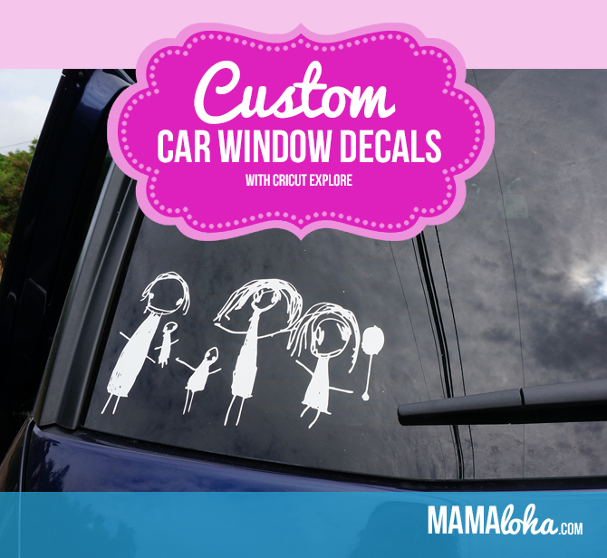 Custom Car Window Decal Using Cricut Explore Vinyl Mamaloha - Car window clings custom